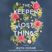 The Keeper of Lost Things - A Novel audiobook by Ruth Hogan
