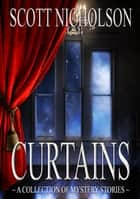 Curtains - Mystery Stories ebook by
