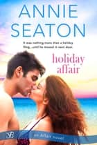 Holiday Affair ekitaplar by Annie Seaton