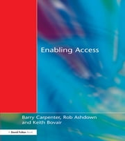 Enabling Access ebook by Barry Carpenter,Chris Stevens,Keith Bovair,Rob Ashdown