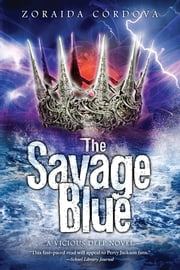 The Savage Blue ebook by Zoraida Cordova