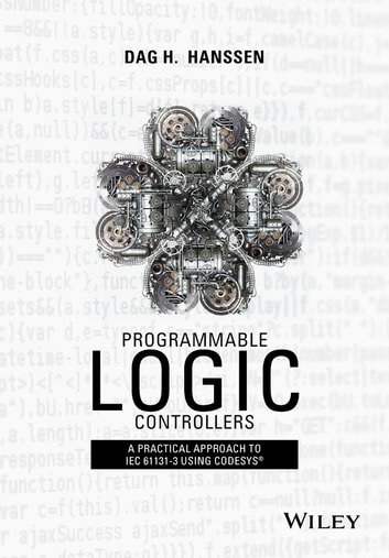 Programmable logic controllers ebook by dag h hanssen programmable logic controllers a practical approach to iec 61131 3 using codesys ebook by fandeluxe Image collections
