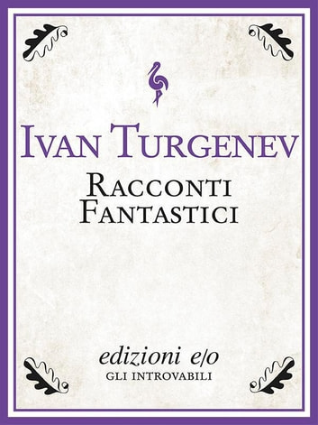 Racconti fantastici ebook by Ivan Turgenev