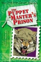 Charlie Small: The Puppet Master's Prison ebook by