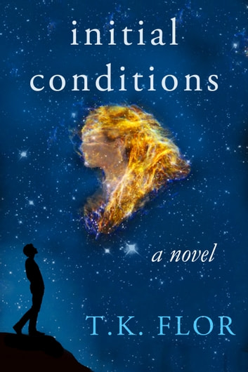 Initial Conditions ebook by T.K.  Flor