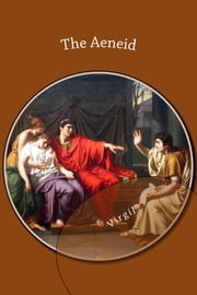 The Aeneid ebook by Virgil