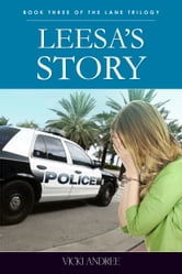 Leesa's Story: Book Three of the Lane Trilogy ebook by Vicki Andree