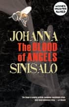 The Blood of Angels ebook by Johanna Sinisalo, Lola Rogers