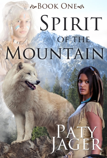 Spirit of the Mountain ebook by Paty Jager