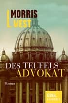 Des Teufels Advokat ebook by Morris L. West, Paul Baudisch