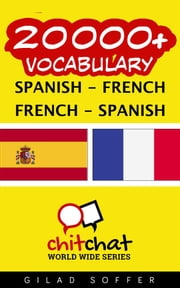 20000+ Vocabulary Spanish - French ebook by Gilad Soffer