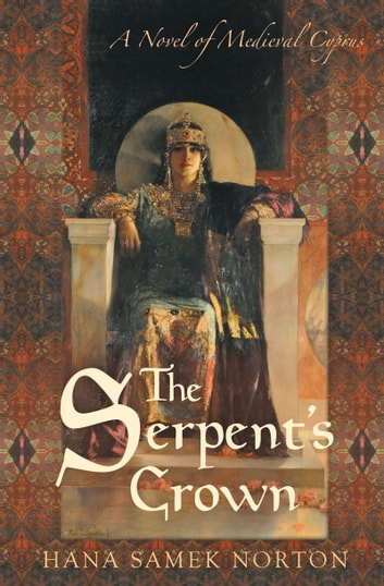 The Serpent's Crown ebook by Hana Samek Norton