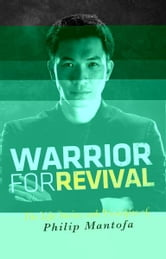Warrior for Revival ebook by Phillip Mantofa