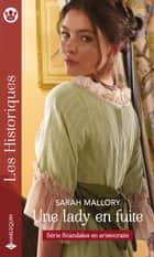 Une lady en fuite ebook by Sarah Mallory
