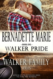 Walker Pride ebook by Bernadette Marie
