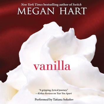 Vanilla audiobook by Megan Hart
