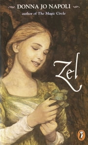 Zel ebook by Donna Jo Napoli