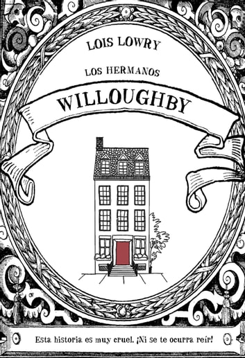 Los hermanos Willoughby ebook by Lois Lowry