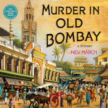Murder in Old Bombay - A Mystery audiobook by Nev March