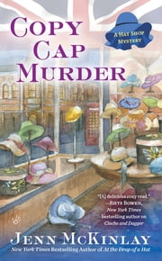 Copy Cap Murder - A Hat Shop Mystery ebook by Jenn McKinlay