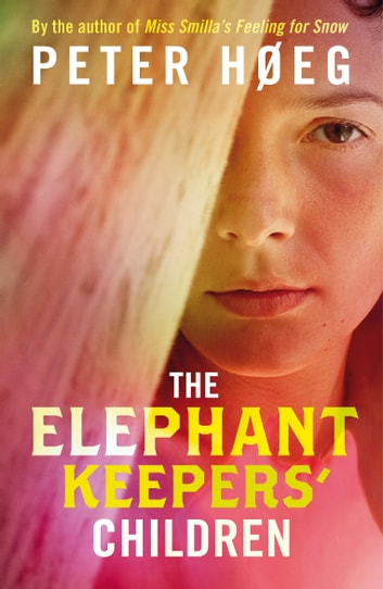The Elephant Keepers' Children ebook by Peter Høeg