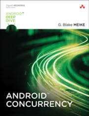 Android Concurrency ebook by G. Blake Meike