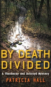 By Death Divided ebook by Patricia Hall