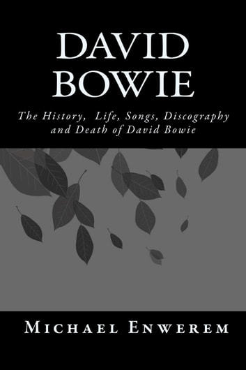 David Bowie ebook by Mr. Michael C. Enwerem