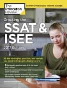 Cracking the SSAT & ISEE, 2017 Edition ebook by Princeton Review
