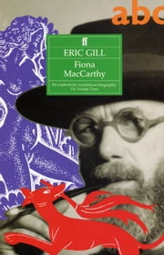 Eric Gill ebook by Fiona MacCarthy