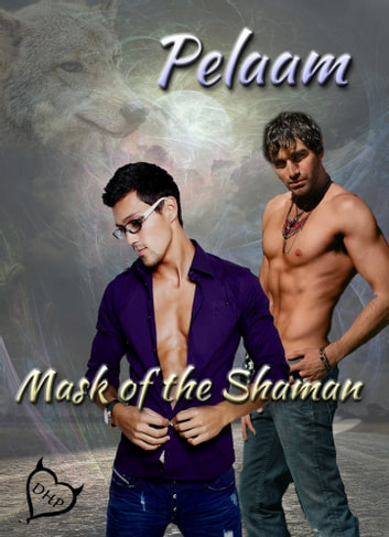 Mask of the Shaman ebook by Pelaam