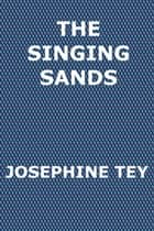 The Singing Sands ebook by Josephine Tey