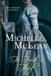To Trust A Thief ebook by Michelle McLean
