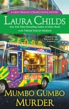 Mumbo Gumbo Murder ebook by Laura Childs, Terrie Farley Moran