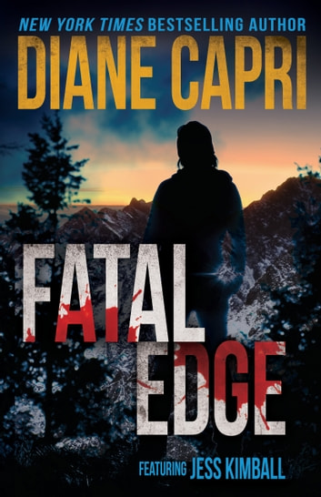 Fatal Edge: A Jess Kimball Thriller ebook by Diane Capri