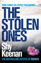 The Stolen Ones ebook by Shy Keenan