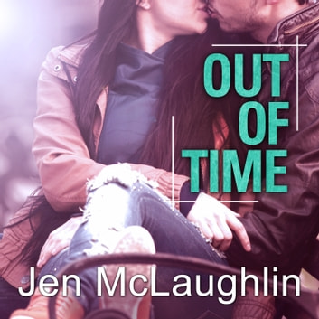 Out of Time audiobook by Jen McLaughlin