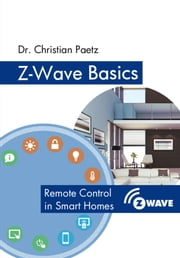 Z-Wave Basics ebook by Christian Paetz