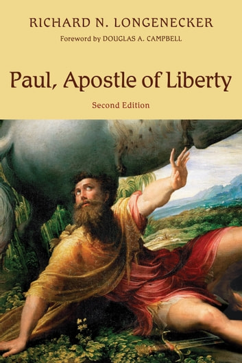 Paul, Apostle of Liberty ebook by Richard N. Longenecker
