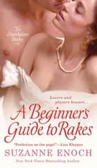 A Beginner's Guide to Rakes ebook by
