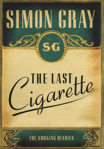 The Smoking Diaries Volume 3 ebook by Simon Gray