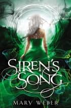 Siren's Song ekitaplar by Mary Weber
