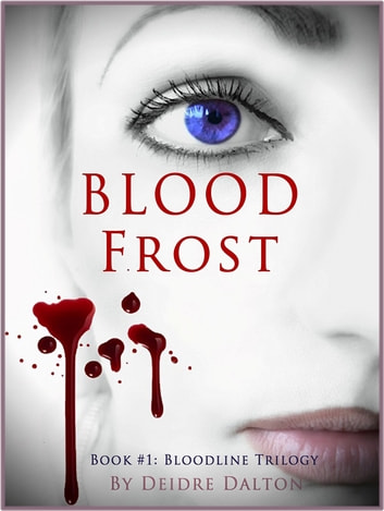 Bloodfrost ebook by Deidre Dalton