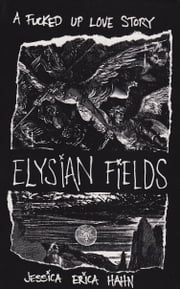 Elysian Fields ebook by Jessica Erica Hahn
