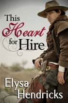 This Heart For Hire ebook by