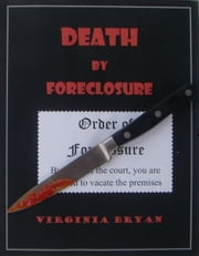 Death by Foreclosure ebook by Virginia Bryan