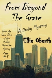 From Beyond The Grave ebook by Ellie Oberth