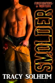 Smolder ebook by Tracy Solheim