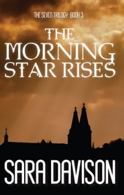The Morning Star Rises ebook by Sara Davison