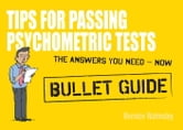 Tips For Passing Psychometric Tests: Bullet Guides ebook by Bernice Walmsley